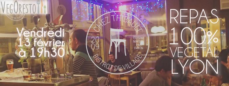 Repas VegOresto Lyon - Chez Thibault