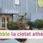 Dubble – La Ciotat
